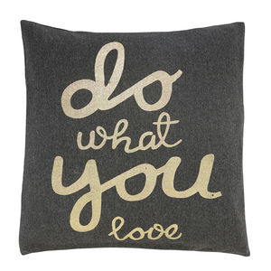 Coussin Do what you love 55x55 (photo 1/2)