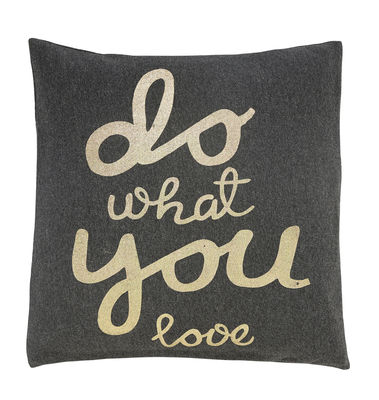 Coussin Do what you love 55x55